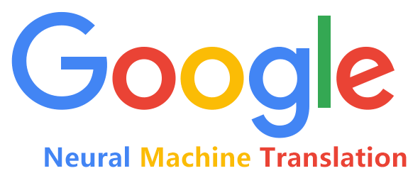 Google Neural Machine Translation(NMT), easy to get high-quality original articles